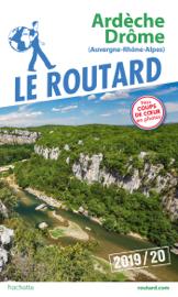 Guide du Routard Ardèche, Drôme 2019/20
