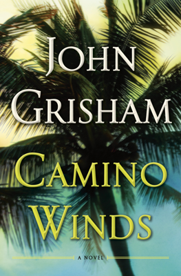 John Grisham - Camino Winds book