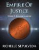 Richelle Sepulveda - Empire of Justice 1: Betrayer Awakened  artwork