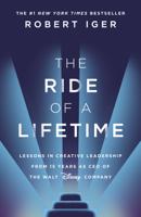 Robert Iger - The Ride of a Lifetime artwork