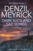 Denzil Meyrick - Dark Suits and Sad Songs artwork