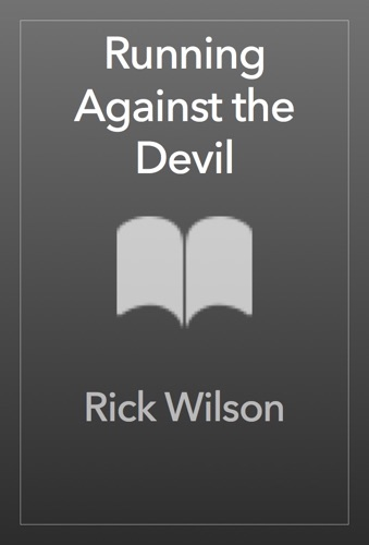 Rick Wilson - Running Against the Devil