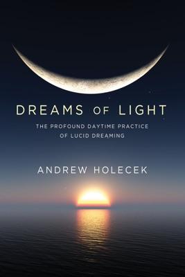 Dreams of Light