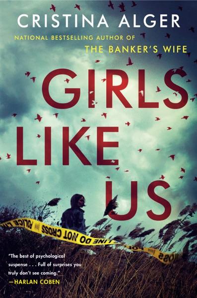 Girls Like Us - Cristina Alger book cover