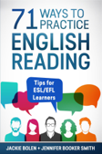 71 Ways to Practice English Reading: Tips for ESL/EFL Learners Book Cover