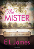 E L James - The Mister artwork
