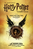Harry Potter and the Cursed Child - Parts One and Two: The Official Playscript of the Original West End Production ebook Download