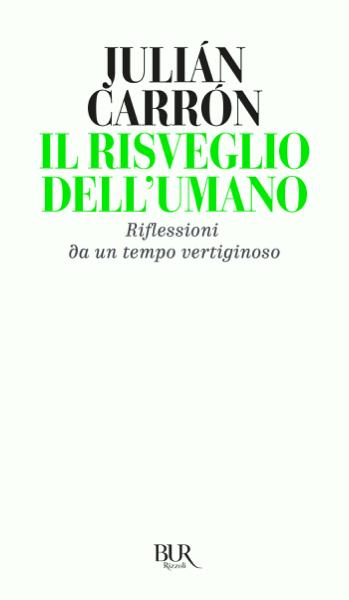Il risveglio dell'umano by Julián Carron