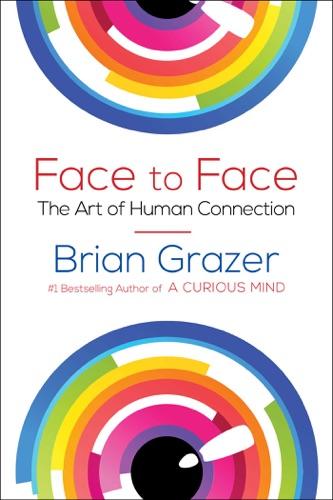 Brian Grazer - Face to Face