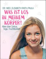 Dr. med. Elisabeth Raith-Paula - Was ist los in meinem Körper? artwork
