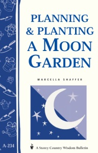 Planning & Planting a Moon Garden Book Cover