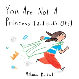 You Are Not A Princess And That S Ok
