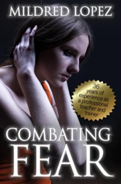 Download and Read Online Combating Fear