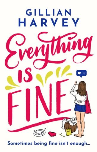 Everything is Fine - Gillian Harvey