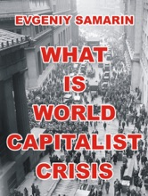 What Is World Capitalist Crisis