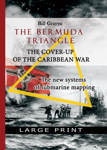 The Bermuda Triangle: the Cover-Up of Caribbean War