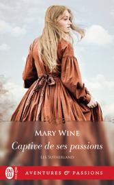 Les Sutherland (Tome 1) - Captive de ses passions