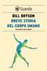 Breve storia del corpo umano - Bill Bryson
