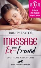 Massage Vom Ex-Freund / Erotische Geschichte Mit Audio