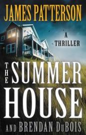 The Summer House - James Patterson & Brendan DuBois
