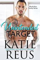 Katie Reus - Unintended Target artwork