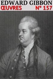 Edward Gibbon - Oeuvres
