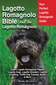 Lagotto Romagnolo Bible And The Lagotto Romagnolo Book Cover