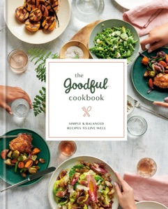 The Goodful Cookbook by Goodful Book Cover