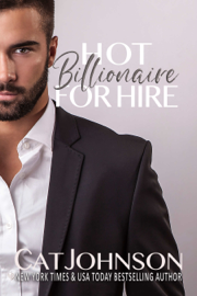Hot Billionaire for Hire