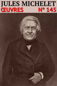 Jules Michelet - Oeuvres