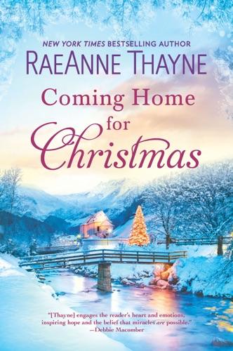 RaeAnne Thayne - Coming Home for Christmas