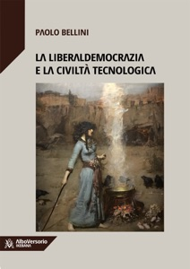 La liberaldemocrazia e la civiltà tecnologica Book Cover