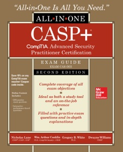 CASP+ CompTIA Advanced Security Practitioner Certification All-in-One Exam Guide, Second Edition (Exam CAS-003)