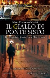 Il giallo di Ponte Sisto da Francesco Morini & Max Morini