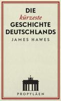 James Hawes & Stephan Pauli - Die kürzeste Geschichte Deutschlands artwork