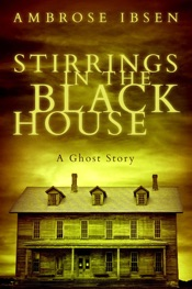 Download Stirrings in the Black House