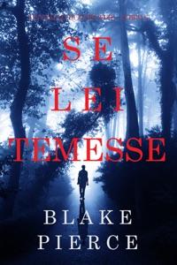 Se lei temesse (Un giallo di Kate Wise – Libro 6) Book Cover