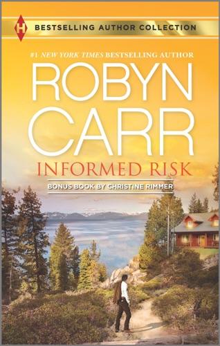 Robyn Carr & Christine Rimmer - Informed Risk & A Hero for Sophie Jones
