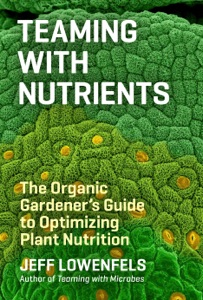 Teaming with Nutrients Book Cover