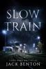Jack Benton - Slow Train artwork