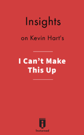 Insights on Kevin Hart's I Can't Make This Up