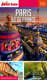 PARIS ÎLE DE FRANCE 2019/2020 Petit Futé