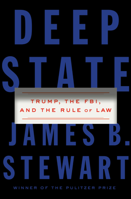 James B. Stewart - Deep State book