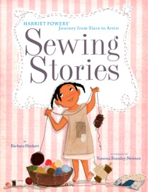 Sewing Stories Harriet Powers Journey From Slave To Artist