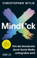 Christopher Wylie, Gabriele Gockel, Bernhard Jendricke, Claus Varrelmann & Thomas Wollermann - Mindf*ck (Deutsche Ausgabe) artwork
