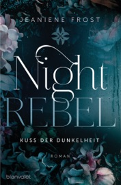 Night Rebel 1 - Kuss der Dunkelheit PDF Download