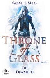 Throne of Glass 1 - Die Erwählte PDF Download