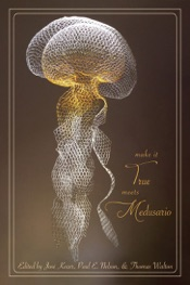 Download and Read Online Make it True Meets Medusario: Bilingual anthology of Neobarroco & Cascadian Poets