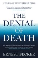 Ernest Becker - The Denial of Death artwork