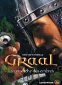 Graal (Tome 4) - La revanche des ombres